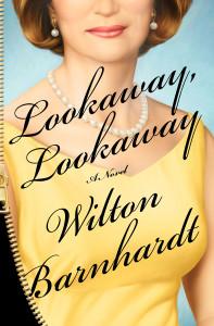 Wilton Barnhardt_Lookaway, Lookaway